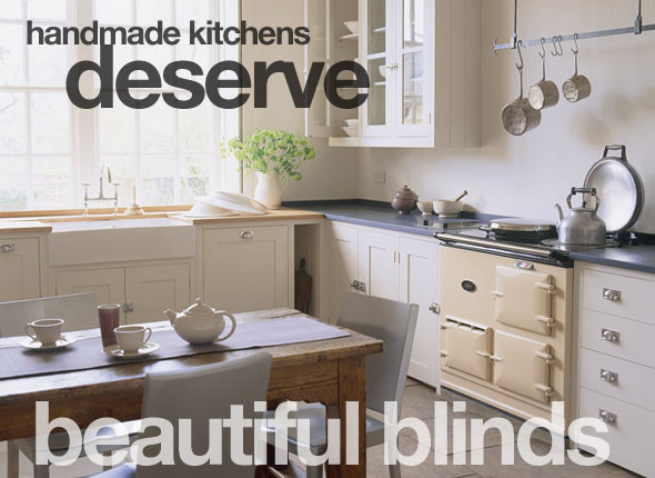 Handmade Kitchens Deserve Beautiful Blinds